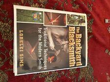 The Backyard Blacksmith by Lorelei Sims (2009, Hardcover ...