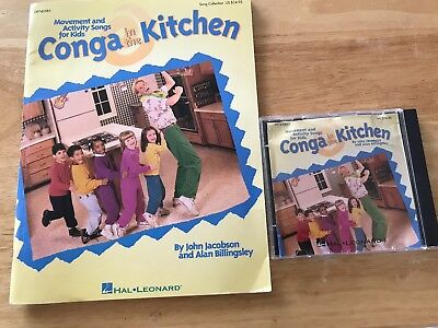 - CONGA IN THE KITCHEN, Music & Activity Songs for Elementary Kids BOOK & CD Set,