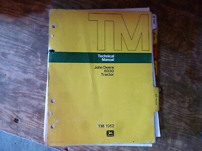 John Deere 6030 Tractor Shop Service Repair Technical Manual Original Tm-1052