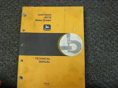 John Deere 770 Motor Grader Shop Service Repair Technical Manual Book Tm1123