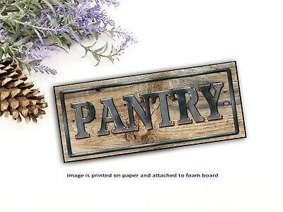 Pantry Sign Shelf Sitter Foam Board Farmhouse Funny Kitchen Decor Rustic Style