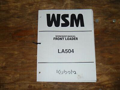 Kubota La504 Front Loader Shop Service Repair Manual