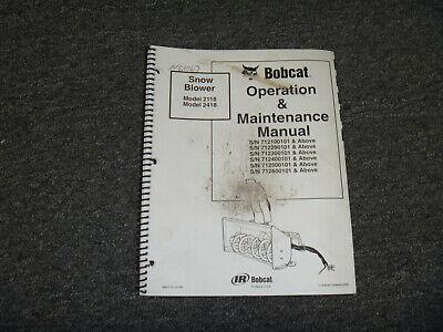 Bobcat 2118 2418 Snow Blower Owner Operator Maintenance Manual 712100101-up