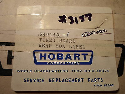 New Hobart Part 349148 Timer Board Wrap Box Label
