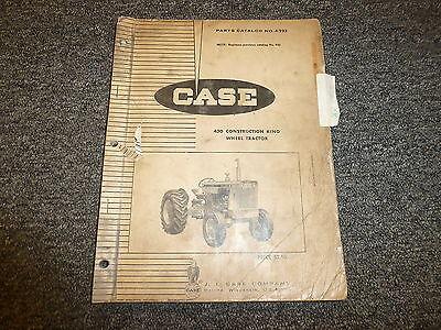 J I Case 430 Construction King Wheel Tractor Parts Catalog Manual Manual A923