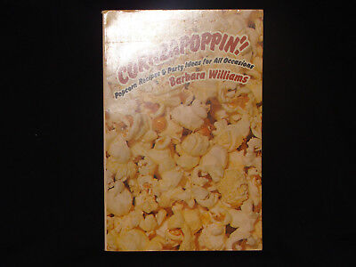 Barbara Williams CORNZAPOPPIN! Popcorn Recipes & Party Ideas COOKBOOK Crafts - Popcorn Party Ideas
