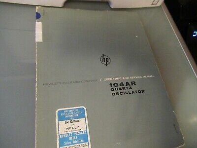 Vintage Manual Hp 104ar Quartz Oscillator Frequency Standard 1963 As Pictured