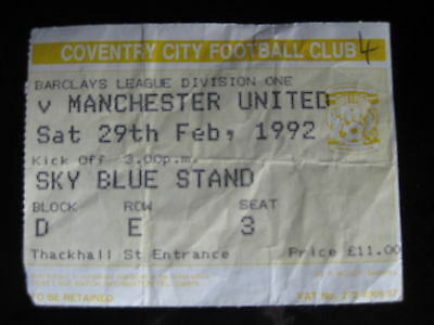 COVENTRY CITY v MANCHESTER UNITED  29/02/1992  USED TICKET STUB