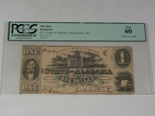 UNC 1863 CSA State of Alabama $1 Note PCGS New 60.  #8