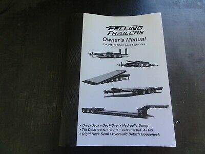 Felling Trailers 2000lb To 60to Load Capacities Drop Deck Owners Manual