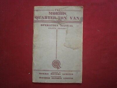 The Morris quarter ton van operation manual (4th edition)