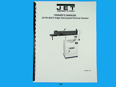 Jet Ehvs-80cs Edge Horizvertical Sander Owners Manual 199