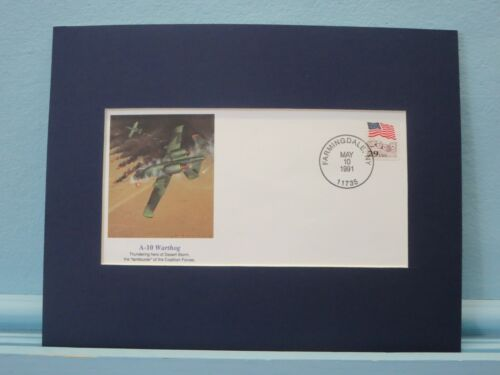 Desert Storm -The U.S. Air Force uses the A-10 Warthog & Commemorative Cover
