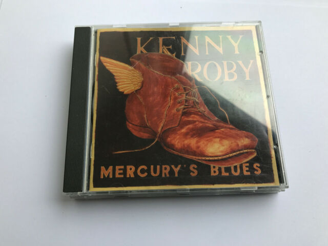 Kenny Roby - Mercury's Blues (2000) CD