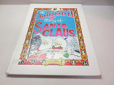 The Original Story of Santa Claus Certified First Edition Collector's Edition hb (Origin Of Santa Claus)