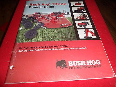 Drawer 17 Bush Hog Tough Product Guide Brochure Cutters Rakes Backhoes Loaders