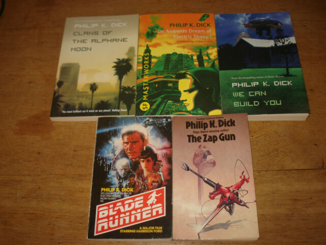 Philip K. Dick.x 5 paperbacks including the ZAP GUN AND BLADE RUNNER
