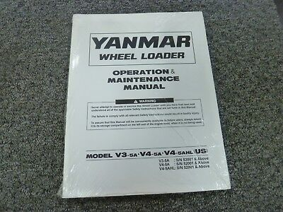 Yanmar V3-5a V4-5a V4-5ahl Wheel Loader Owner Operator Maintenance Manual New