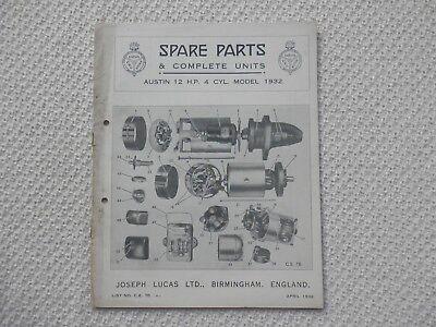 AUSTIN TWELVE 12 4-cyl 1932 LUCAS Parts List published April 1932