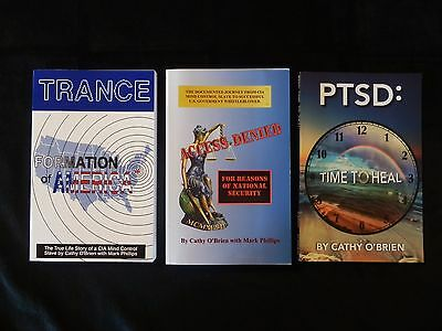 PTSD Time To Heal TRANCE: Formation Of America ACCESS DENIED Cathy OBrien 3 Book