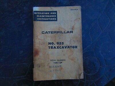 Operation And Maintenance Instructions Caterpillar No 955 Traxcavator