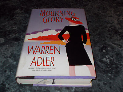 Mourning Glory by Warren Adler (2001, Hardcover)