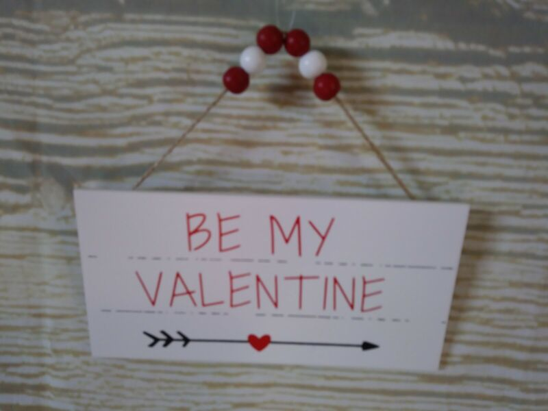 """New! """"BE MY VALENTINE"""" Wood Sign Beads Distressed White & Red Farmhouse Love"""