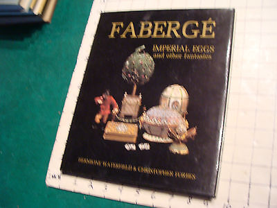 vintage book: FABERGE Imperial Eggs and other Fantasies, Hermione Waterfield