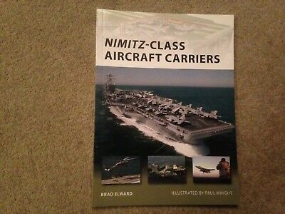 Osprey New Vanguard - Nimitz-Class Aircraft Carriers