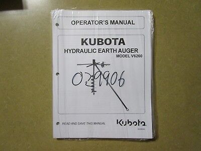 Kubota V6260 V 6260 Hydraulic Post Hole Auger Owners Maintenance Manual