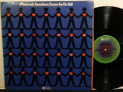 PHAROAH SANDERS Love In Us All LP ABC IMPULSE ASD-9280 STEREO 1974 Free Jazz