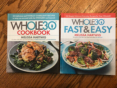 2 The Whole 30 By Melissa Hartwig Cookbook Fast & Easy