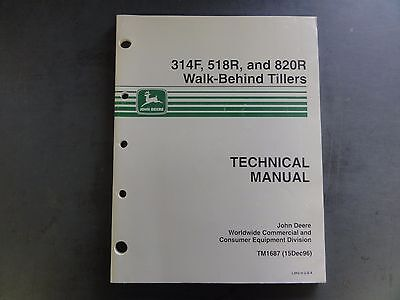 John Deere 314F,518R, and 820R Walk-Behind Tillers Technical Manual  TM1687  '96