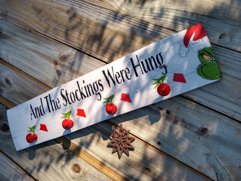 """""""AND THE STOCKINGS WERE HUNG"""" Grinch Stocking Farmhouse Decor Rustic Sign"""