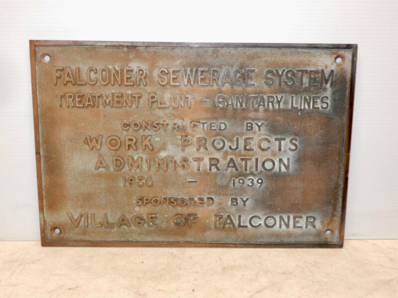 VINTAGE WORKS PROGRESS ADMINISTRATION BRONZE PLAQUE FALCONER NY 1936 WPA