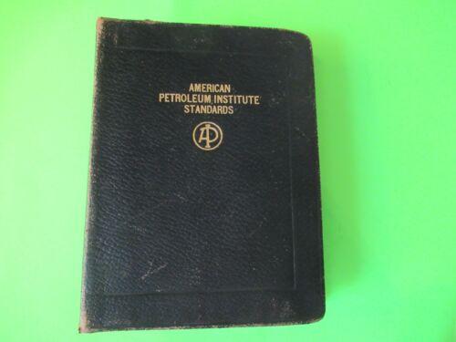 AMERICAN PETROLEUM INSTITUTE STANDARDS FROM 1939 BETHLEHEM STEEL LA