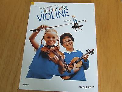 Renate Bruce-Weber DIE FRÖHLICHE VIOLINE Band 2 Geigenschule