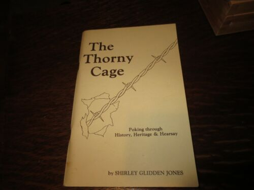 THE THORNY CAGE -Signed  SHIRLEY GLIDDEN JONES - JOSEPH GLIDDEN & BARBED WIRE