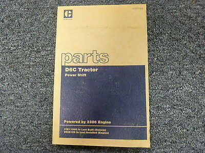 Caterpillar Cat D6c P Sihft Crawler Tractor W  3306 Engine Parts Catalog Manual
