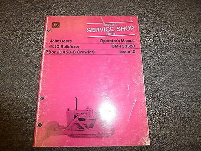 John Deere 6410 Bulldozer Dozer For 450b Crawler Owner Operator Manual Omt33523