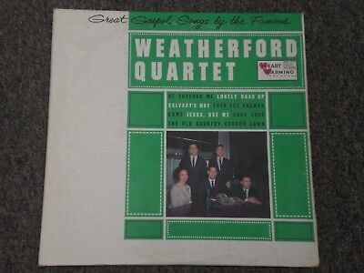 Great Gospel Songs By The Famous Weatherford Quartet~Heart Warming~FAST  SHIPPING · $23 96 · Records