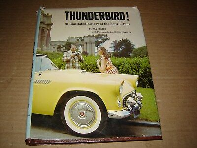 1955-72 Thunderbird! An Illustrated History of the T-Bird Codes Dates Mileposts