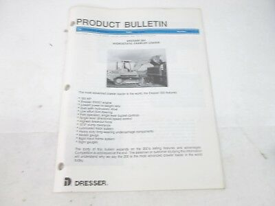 Dresser Product Bulletin 200 Hydrostatic Crawler Loader