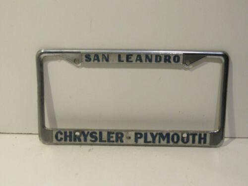 San Leandro Ca Chrysler Plymouth Dealership License Plate Frame Tag rare
