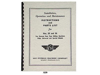 Van Norman 26 36 Milling Machine Operator Instructions Parts Manual 639