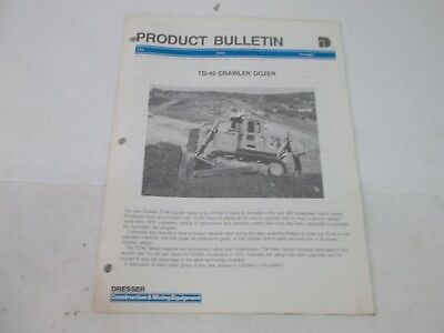 Dresser Product Bulletin Td-40 Crawler Dozer