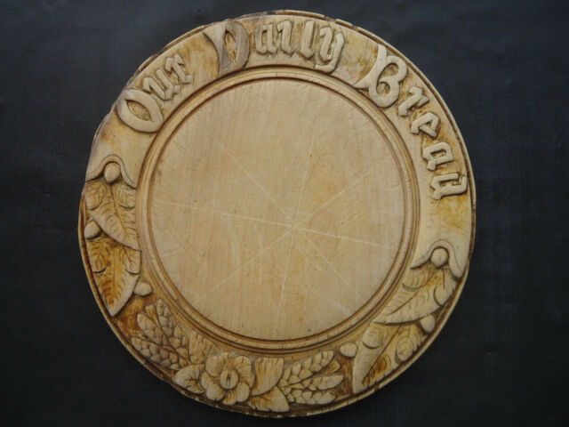 Antique Carved Wood 12 Inch Breadboard. Our Daily Bread.