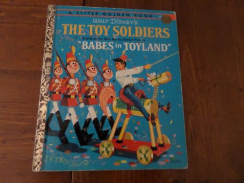 The Toy Soldiers, A Little Golden Book,1961(VINTAGE DISNEY; Babe In Toyland)