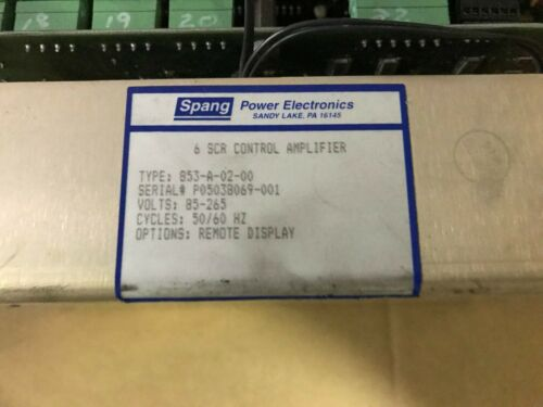 SPANG 6 SCR CONTROL AMPLIFIER 853-A-02-00 USED
