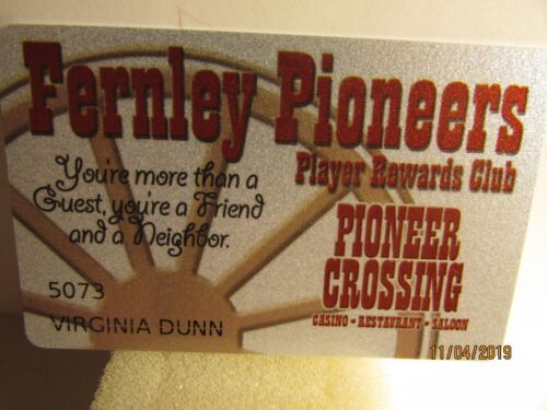 Pioneer Crossing Casino -Fernley Pioneers-Players Slot card - mint